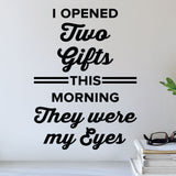 I opened two gifts this morning. They were my eyes - eye doctor wall art