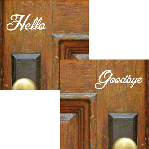 Hello Goodbye Decal - 0022 - Door Decal - Door Sticker - Hello Goodbye - Hello Door Decal - Goodbye Door Decal - Door Decoration, Door Decor