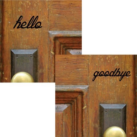 Hello Goodbye Door Stickers, 0043, Door Decal, Door Lettering, Greetings