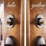 Hello Goodbye Decal - Door Decal - 0044 - Door Sticker - Hello Goodbye - Hello Door Decal - Goodbye Door Decal - Door Decoration, Door Decor
