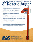 "3"" Rescue Auger for grain removal upon entrapment"
