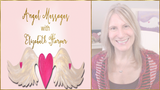 Angel Card Reading MAR 5-11 with Elizabeth Harper