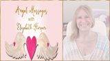 Angel Messages JULY 2-8