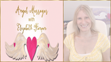 Angel Messages JULY 16-22