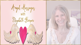 Angel Messages FEBRUARY 18-24