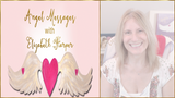 Angel Messages JUNE 18-24