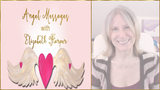Angel Messages FEBRUARY 25-MARCH 3