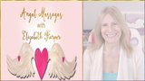 Angel Messages MAY 28-JUNE 3
