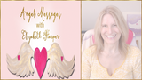 Angel Messages APR 16-22