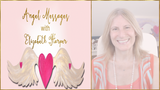 Angel Messages AUGUST 13-19