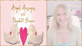 Angel Messages AUGUST 20-26