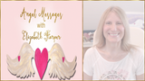 Angel Messages JULY 9-15