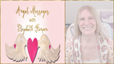 Angel Messages JUNE 4-10