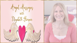 Angel Messages MAY 7-13