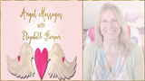 Angel Messages APR 30-MAY 6