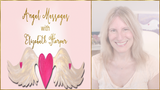 Angel Messages MAY 21-27