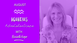 AQUARIUS Purposeful Alignments AUGUST 2016 Astrocolorscope