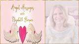 Angel Messages JANUARY 21-27