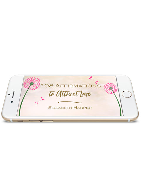 108 Affirmations to Attract Love - From Sealed With Love