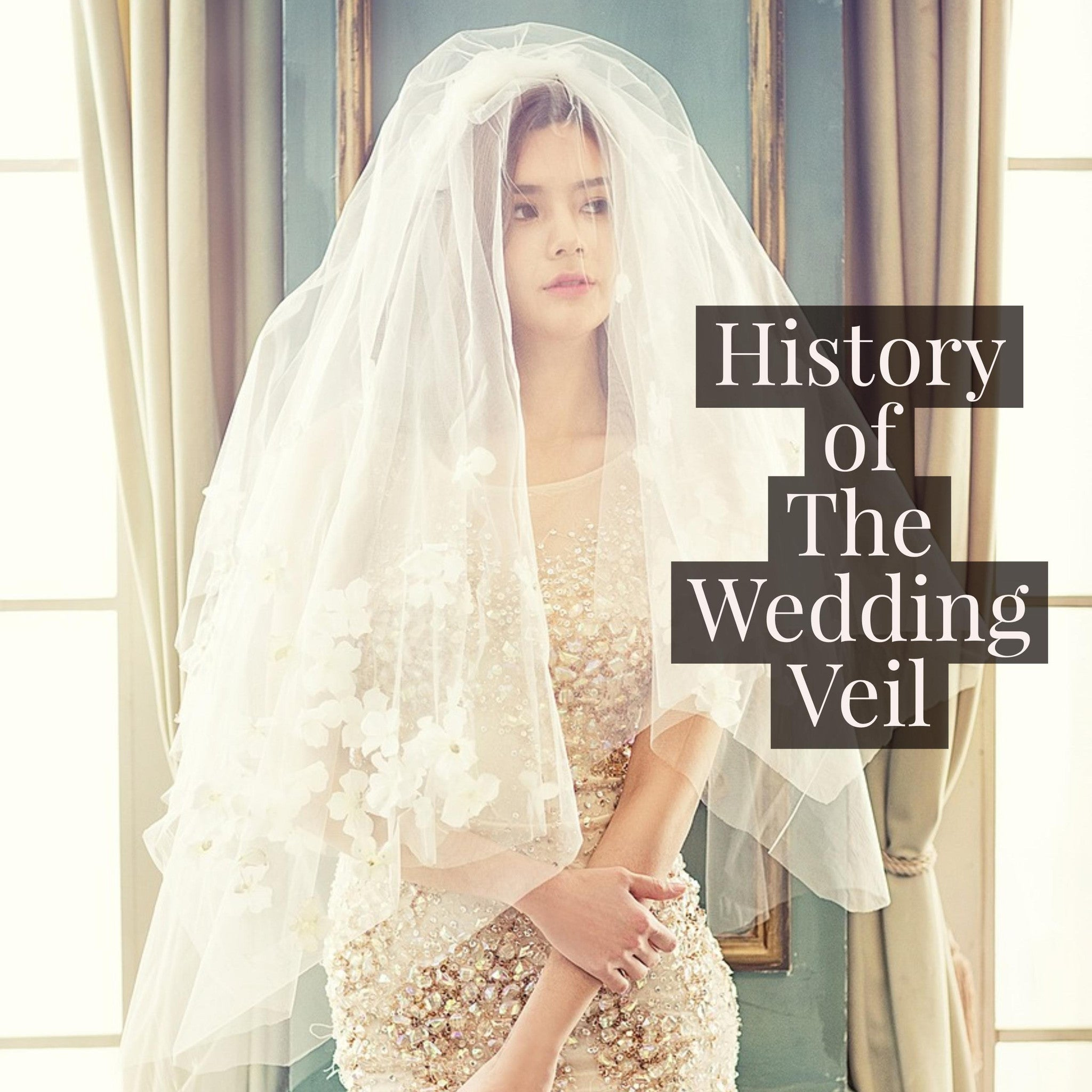 History of the Wedding Veil