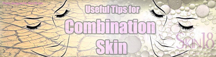 Useful tips for combination skin