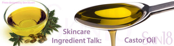 Skincare Ingredient Detail Talk: Castor Oil