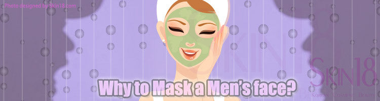 Why to Mask a Men's face?