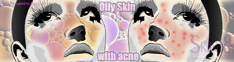 How to deal with oily skin with acne
