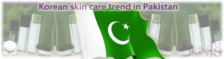 Korean skin care trend in Pakistan