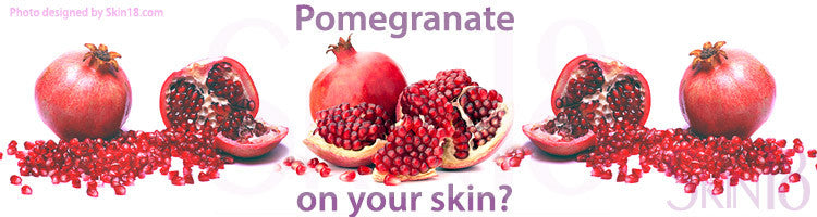 Skin care ingredients detail review - pomegranate