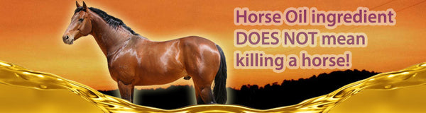 Horse Oil ingredient does not mean killing a horse!