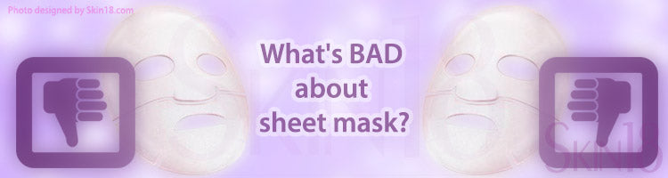 What's BAD about sheet mask?