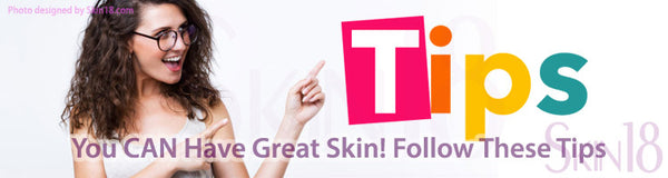 You CAN Have Great Skin! Follow These Tips