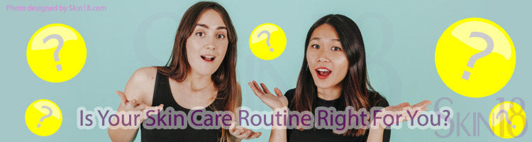 Is Your Skin Care Routine Right For You? Check Out These Tips
