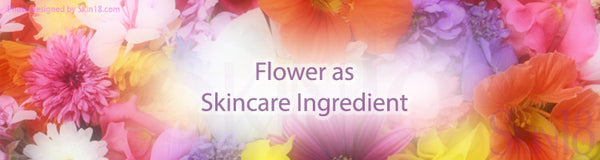 Flowers are a skincare ingredient!!