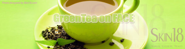 Special ingredient discussion: Green Tea