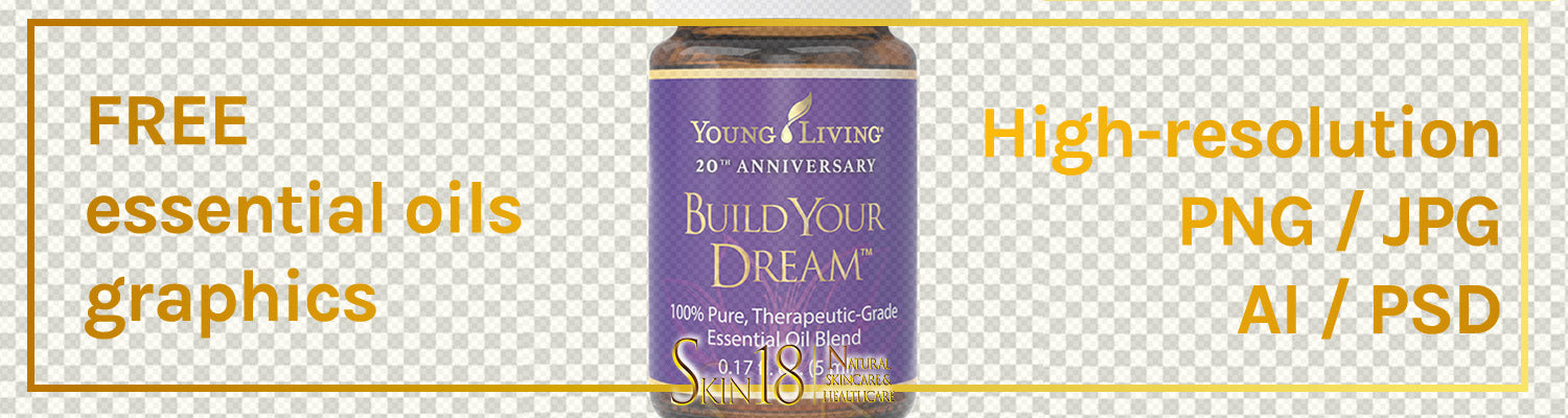 Download | Build Your Dream Essential Oil | Young Living | PNG