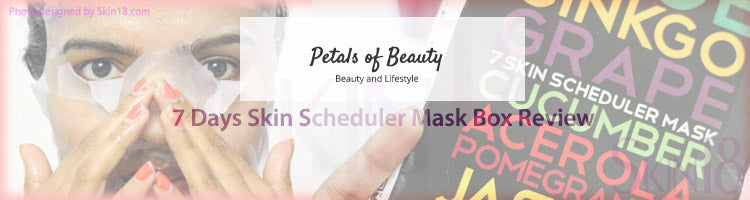 (Blogger: Px) 7 Days Skin Scheduler Mask Box Review