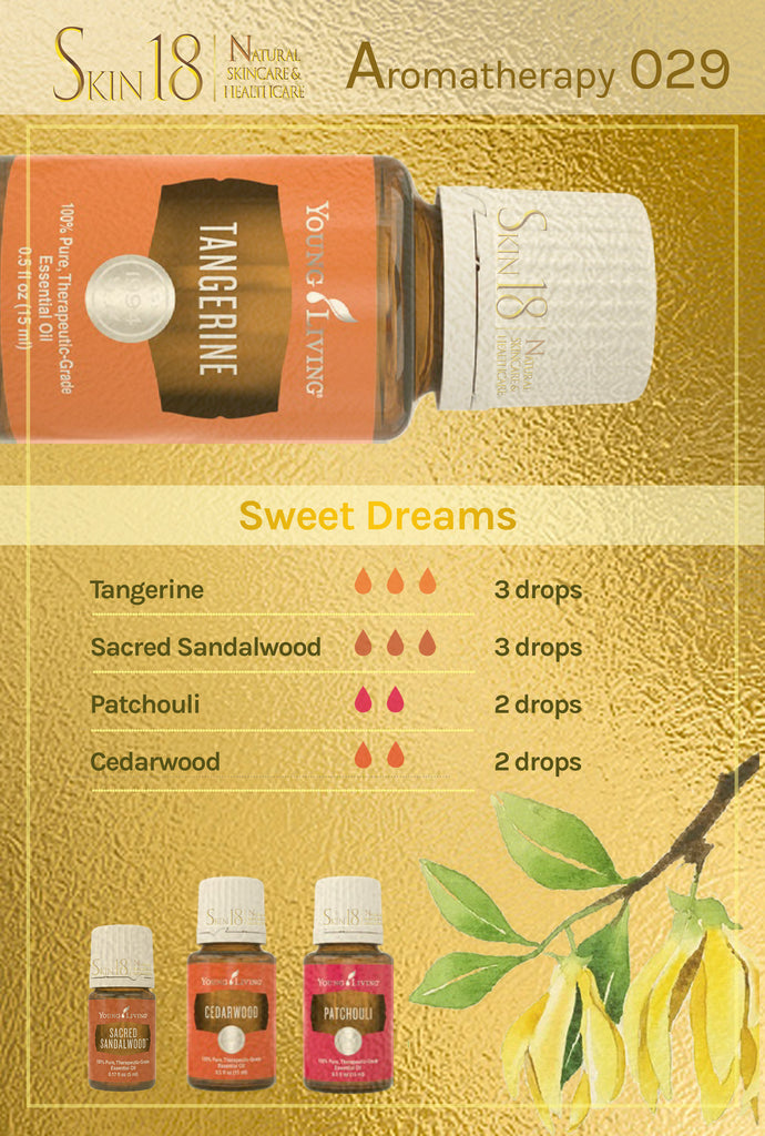 Aromatherapy 029 - Sweet Dreams
