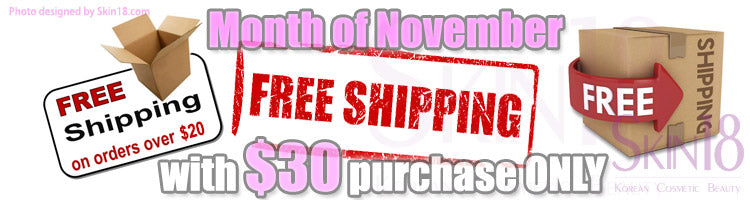 Month of November, Month of Free Shipping with $30 purchase only!