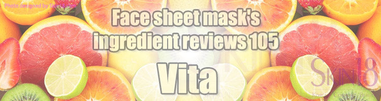 Face sheet mask's ingredient reviews 105 - Vita
