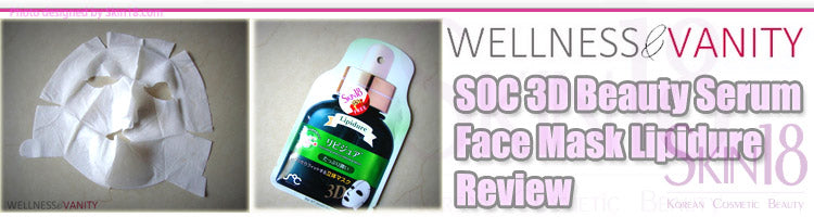(Blogger : wellnessandvanity.com) SOC 3D Beauty Serum Face Mask Lipidure Review