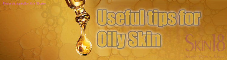 Useful tips for oily skin