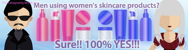 Would it be OK for men to use women's skincare products? 100% YES!!!