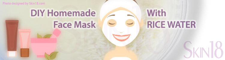 DIY Homemade mask recipe - Rice Water