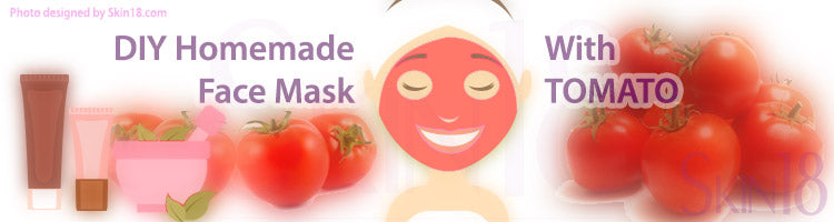 DIY Homemade mask recipe – Tomato
