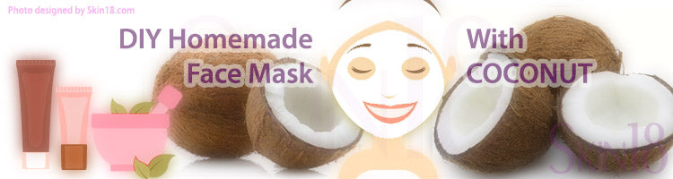 DIY Homemade mask recipe - Coconut