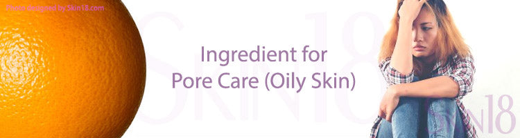 Best Ingredient for Pore Care (Oily Skin)