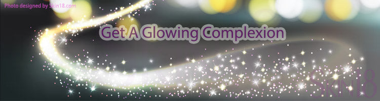 Use These Tips To Get A Glowing Complexion
