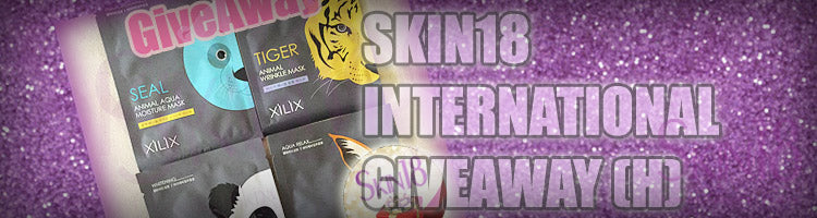 SKIN18 INTERNATIONAL GIVEAWAY (H)